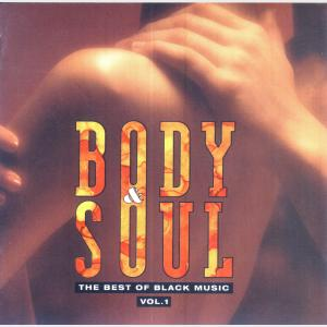 Body And Soul - The Best Of Black Music - Vol 1 - Various (Germany, 1993)