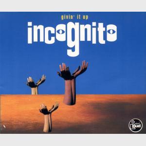 Givin' It Up - Incognito (United Kingdom, 1993)