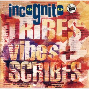 Tribes, Vibes And Scribes - Incognito (Japan, 1992)