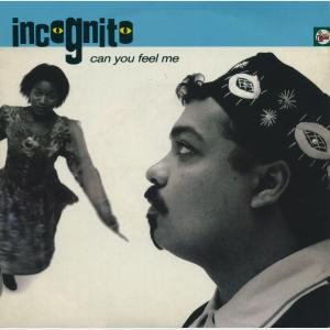 Can You Feel Me - Incognito (United Kingdom, 1990)