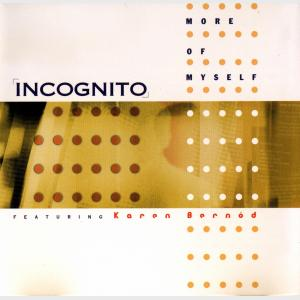 More Of Myself - Incognito (United States, 1999)