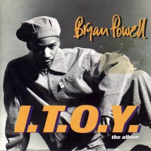 I.T.O.Y. - Bryan Powell (United Kingdom, 1993)