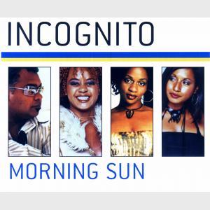Morning Sun - Incognito (United Kingdom, 2003)
