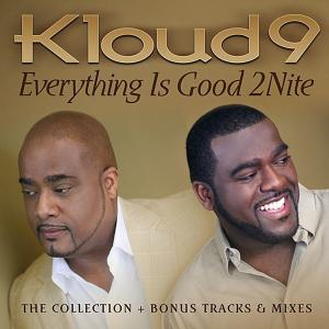 Everything Is Good 2Nite - Kloud 9 (United Kingdom, 2009)
