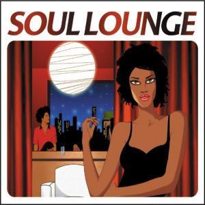 Soul Lounge - Various (United Kingdom, 2005)