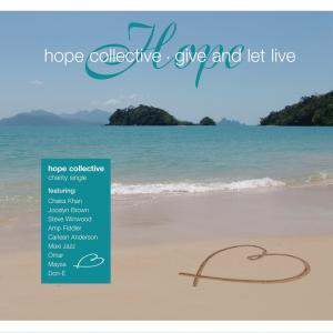 Give And Let Live - Hope Collective (United Kingdom, 2005)