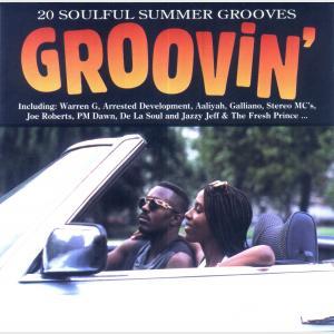 Groovin' - 20 Soulful Summer Grooves - Various (United Kingdom, 1994)