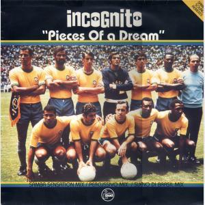 Pieces Of A Dream - Remix - Incognito (United Kingdom, 1994)
