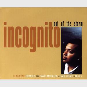 Out Of The Storm - Remix - Incognito (United Kingdom, 1996)