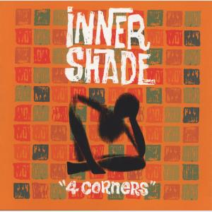 4 Corners - Inner Shade (United States, 1998)