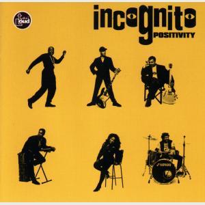 Positivity - Incognito (United States, 1993)