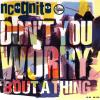 Don't You Worry 'Bout A Thing - Incognito (United Kingdom, 1992)