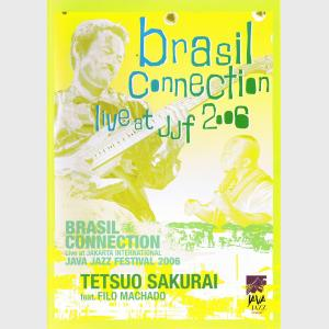 Brasil Connection - Live At JJF 2006 - Tetsuo Sakurai (Japan, 2007)