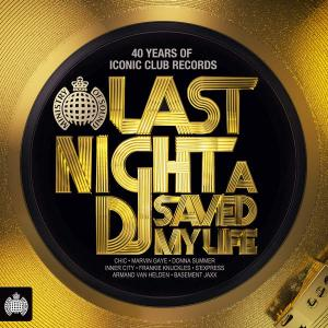 Last Night a DJ Saved My Life - Ministry of Sound - Various Artists (United Kingdom, 2014)