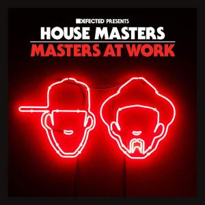Defected Presents House Masters - Masters At Work - Various Artists (United Kingdom, 2014)