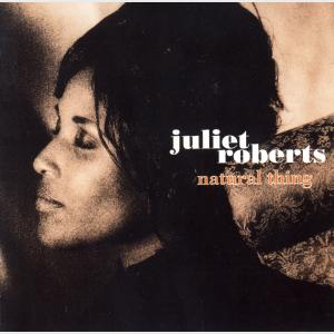 Natural Thing - Juliet Roberts (United Kingdom, 1994)
