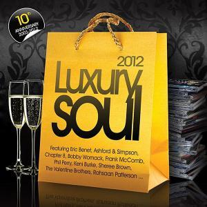 Luxury Soul 2012 - Various Artists (United Kingdom, 2012)