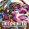 The New Millenium Collection - Incognito (United Kingdom, 2011)