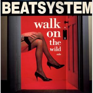 Walk On The Wild Side - Beat System (United Kingdom, 1990)