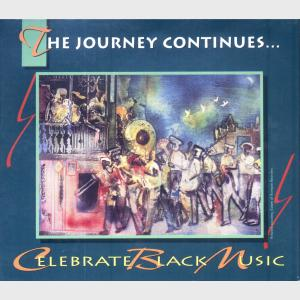 The Journey Continues - Celebrate Black Music - Various (United States, 1995)