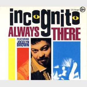 Always There - Incognito (United Kingdom, 1991)