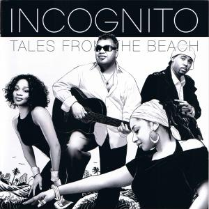 Tales From The Beach - Incognito (Japan, 2008)