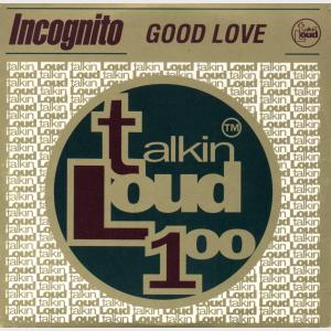 Good Love - Incognito (United Kingdom, 1995)