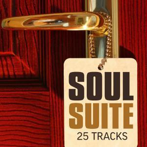 Soul Suite - 25 Tracks - Various Artists (United Kingdom, 2012)
