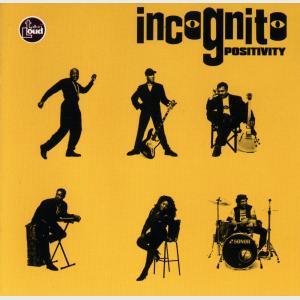 Positivity - Incognito (United Kingdom, 1993)