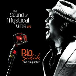 The Sound of Mystical Vibe: Live - Rio Sidik and his quartet (Indonesia, 2014)