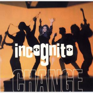Change - Incognito (United States, 1993)