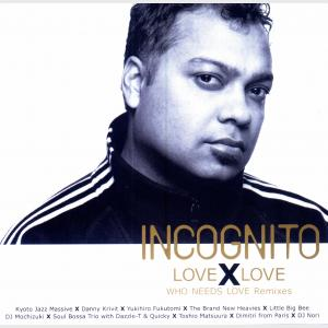 Love X Love - Incognito (Japan, 2003)