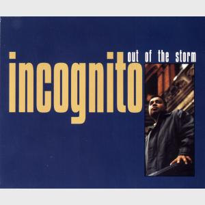 Out Of The Storm - Incognito (United Kingdom, 1996)