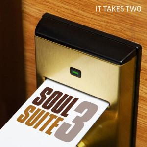 Soul Suite 3: It Takes Two - Various Artists (United Kingdom, 2011)