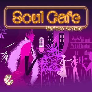 Soul Café - Various Artists (United Kingdom, 2012)