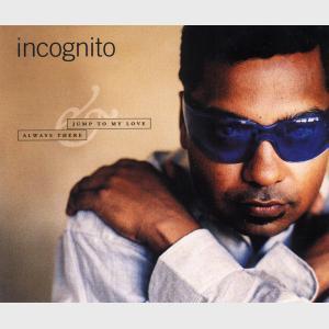 Jump To My Love - Incognito (United Kingdom, 1996)