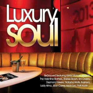 Luxury Soul 2013 - Various Artists (United Kingdom, 2013)