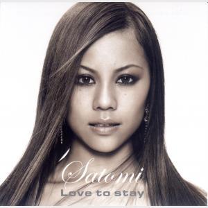 Love To Stay - Satomi (Japan, 2006)