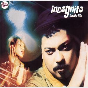 Inside Life - 2 - Incognito (United Kingdom, 1991)