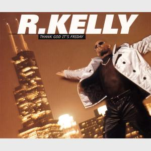 Thank God It's Friday - R.Kelly (United Kingdom, 1995)