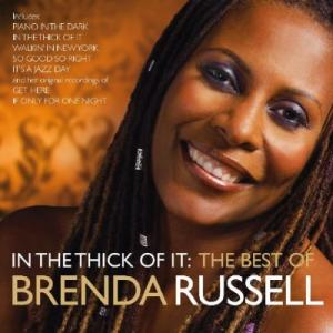 In The Thick Of It: The Best Of - Brenda Russell (United Kingdom, 2009)