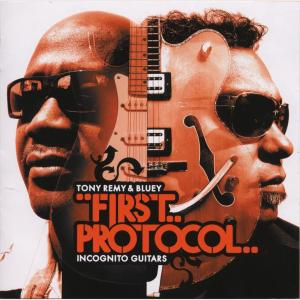 First Protocol - Incognito Guitars - Tony Remy & Bluey (Japan, 2007)